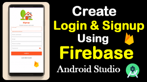Login and Signup using Firebase // Android Studio source code.