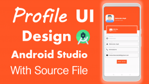 Profile Ui design in android Studio source file
